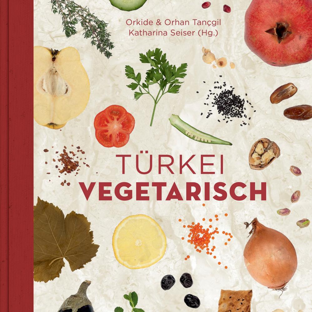 Türkei vegetarisch Kochbuch