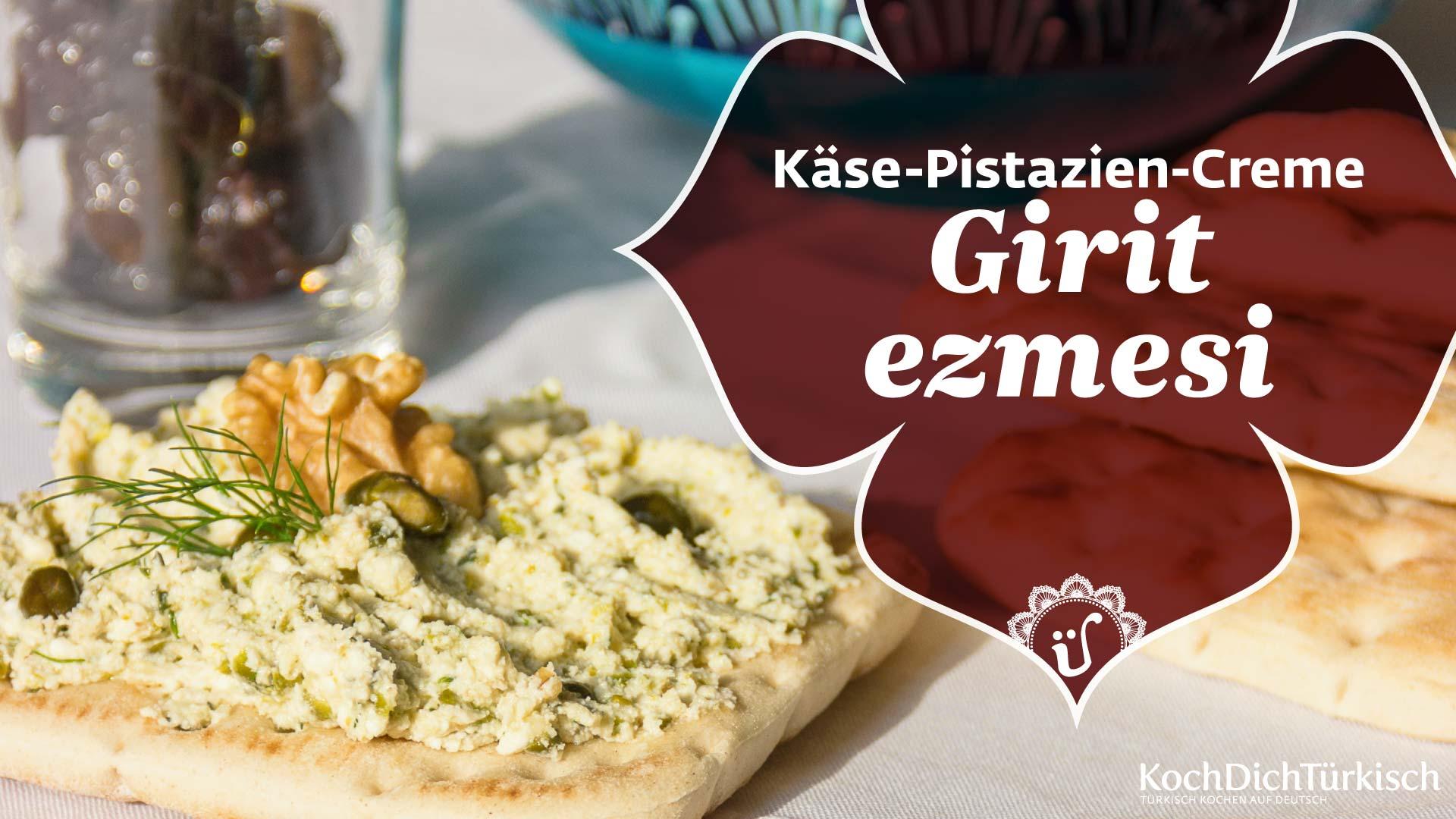 Girit Ezmesi - Käse-Creme mit Pistazien