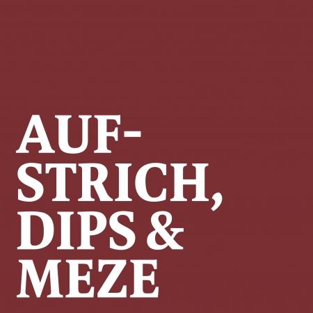 Aufstriche, Dips & Meze