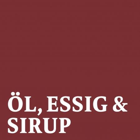 Öl, Essig & Sirup