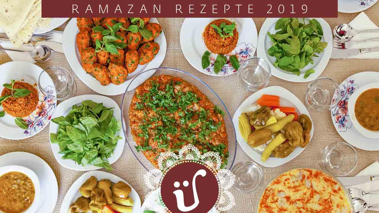 Türkische Rezepte für den Fastenmonat Ramadan 2019