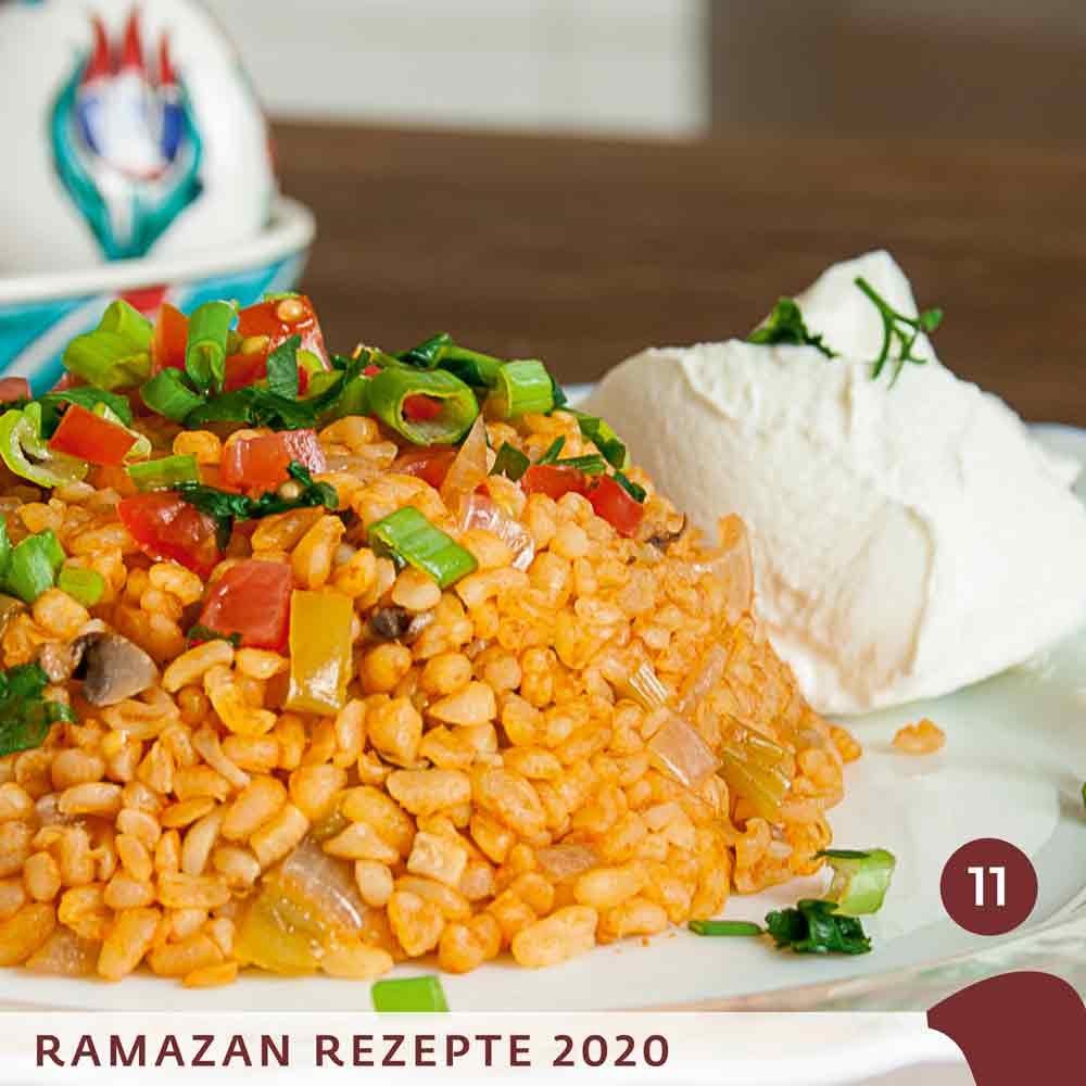 Ramadan 2020 quadrat11 bulgur pilav